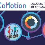 SAVE THE DATE: LA CoMotion Mobility Revolution Conference and Expo Festival in The DTLA Arts District-Nov. 18th & 19th