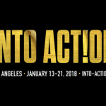 SAVE THE DATE: INTO ACTION  in DTLA Chinatown – January 13th through January 21st