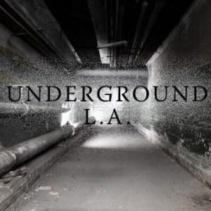 Underground L.A. Tour