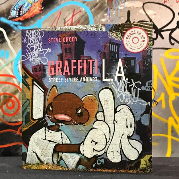 Graffiti LA by Steve Grody