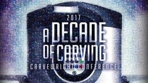2017 CarveWright Conference Recap
