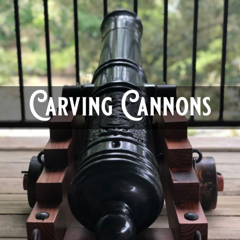 Carving Cannons with CarveWright