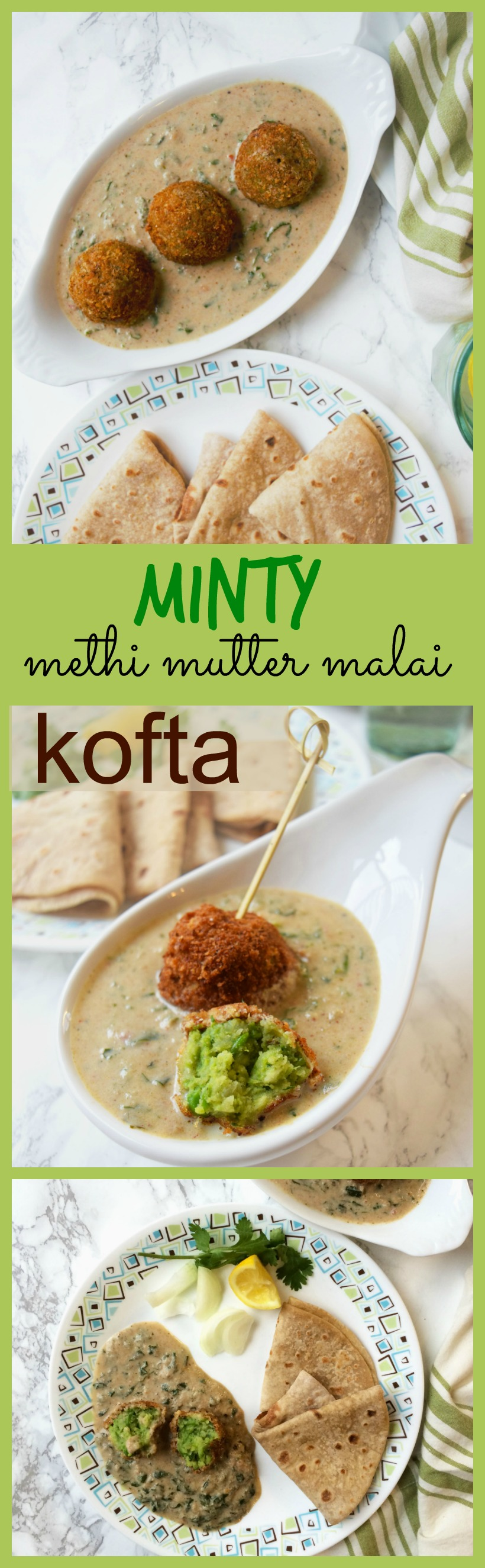 Minty methi mutter malai kofta