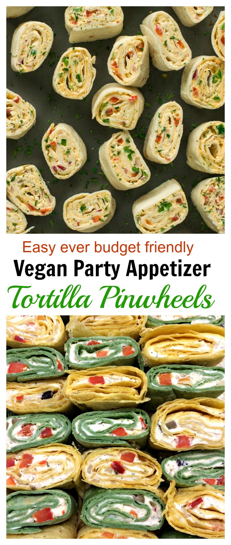 Vegan tortilla Pinwheels | Tortilla roll ups recipe vegan appetizer recipe is a make ahead of time pick me up appetizer . Easy to make for a crowd. Game day recipe . Vegetarian roti roll for kids lunch box / tiffin. You can make it Italian, Mexican tortilla roll ups and even low carb way.