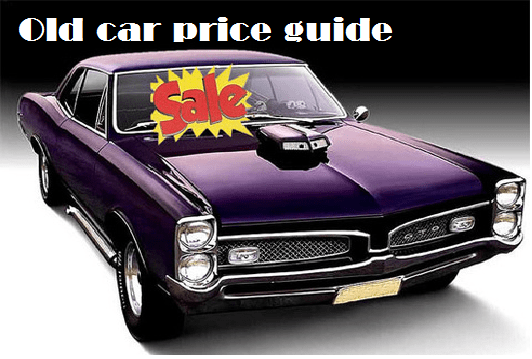 Old Car Price Guide Your Lead To Getting The Best Used Car Car News