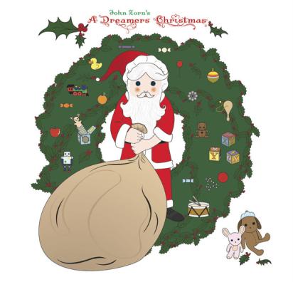 John Zorn - A Dreamers Christmas