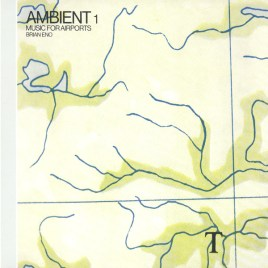 Brian Eno - Ambient 1: Music for Airports