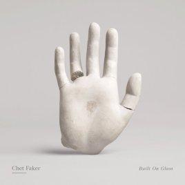 Chet Faker - Built on Glass