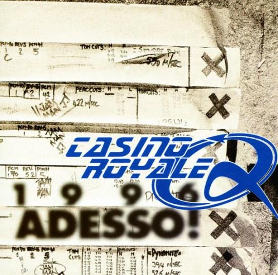 Casino Royale - 1996: Adesso