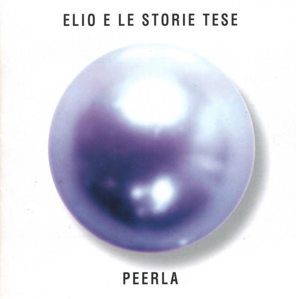 Elio E Le Storie Tese - Peerla