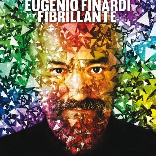 Eugenio Finardi - Fibrillante