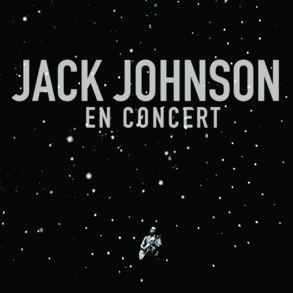 Jack Johnson - En Concert (Bonus Track Version) [Live]