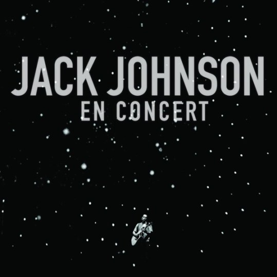 Jack Johnson - En Concert (Bonus Track Version) [Live]