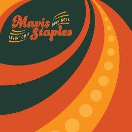 Mavis Staples - Livin' on a High Note