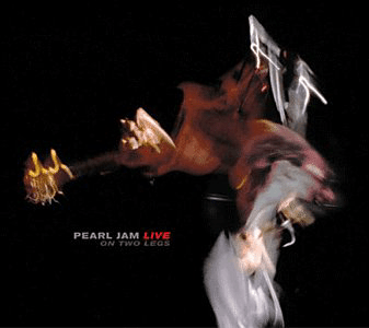 Pearl Jam - Live On Two Legs [Live]