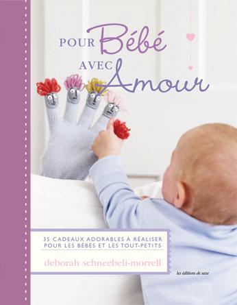 Pour bébé avec Amour de Les édition de saxe - Livres et Revues - Livres et Revues - Casa Cenina