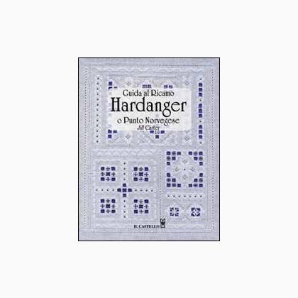 Guida al ricamo hardanger o punto norvegese da Edizioni Il