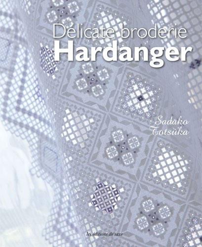 Dlicate broderie Hardanger da Les dition de saxe  Libri