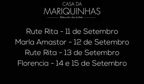 Casa da Mariquinhas 2a semana de Setembro 2018