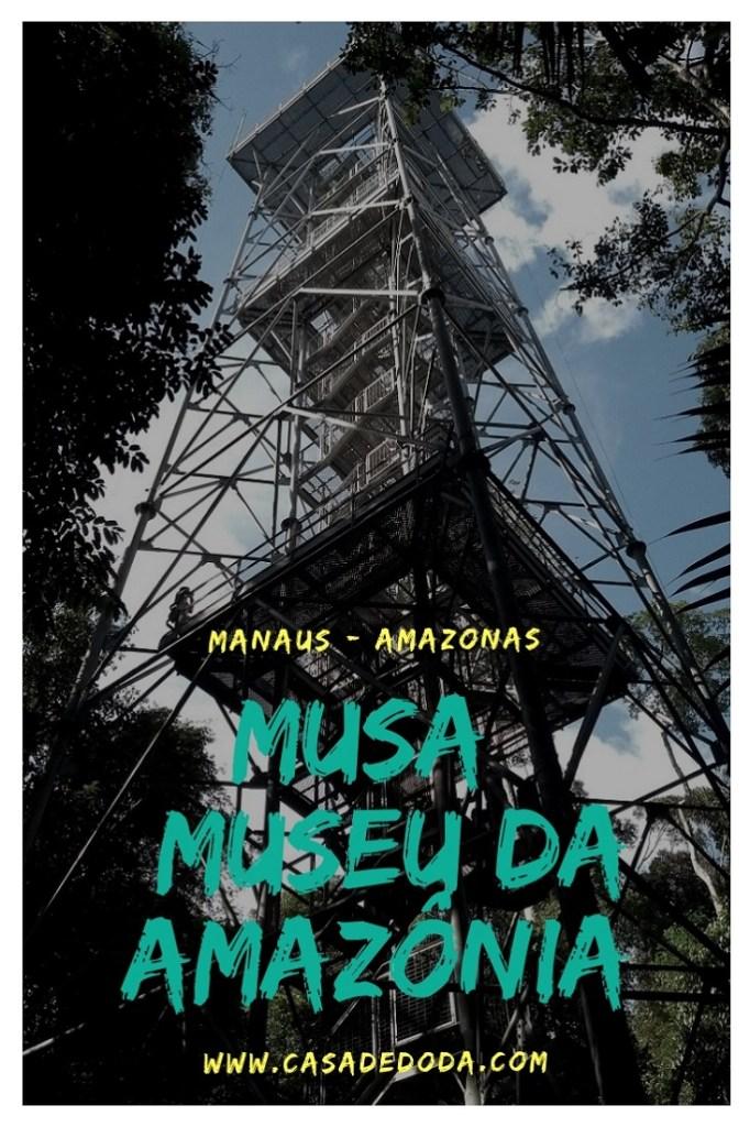 MUSA- Museu da Amazônia Manaus