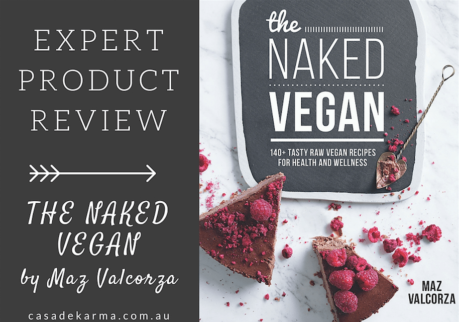 expert product review. the naked vegan
