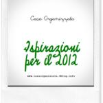 Ispirazioni per il 2012: un regalo per il nuovo anno
