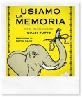 Libri da leggere: Usiamo la memoria per ricordare quasi tutto