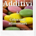 Una App interessante: Additivi e coloranti alimentari