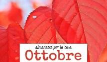 Almanacco di Ottobre per la casa
