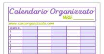 Calendario Organizzato: da stampare per la visione d'insieme degli appuntamenti familiari