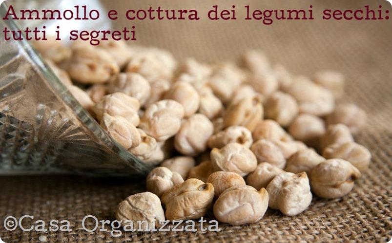 Ammollo e cottura dei legumi secchi: i segreti per renderli ...