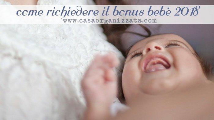 come richiedere il bonus bebè 2018