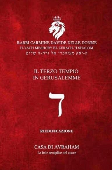 RIEDIFICAZIONE RIUNIFICAZIONE RESURREZIONE – 4 Dalet – Il Terzo Tempio in Gerusalemme