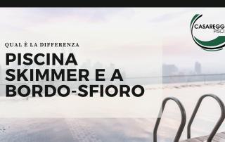 PISCINA SKIMMER E A BORDO-SFIORO