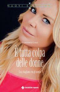 E se fossero le donne a sbagliare? È tutta colpa delle donne @ Sala Pino Daniele | Sanremo | Liguria | Italia