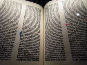"""The copy of the """"Gutenberg Bible,"""" the first book to be printed on a printing press in 1456. It looks like it was transcribed by hand to me!"""