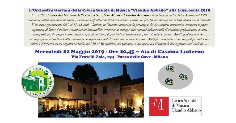 """22 maggio: """"L'Orchestra dei Giovani della Civica Scuola di Musica Claudio Abbado alla Lusiroeula 2019"""""""