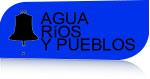 Agua Rios y Pueblos