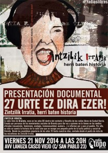 El documental de Zintzilik Irratia, junto con miembros de la asamblea de esta radio libre de Eskal Herria