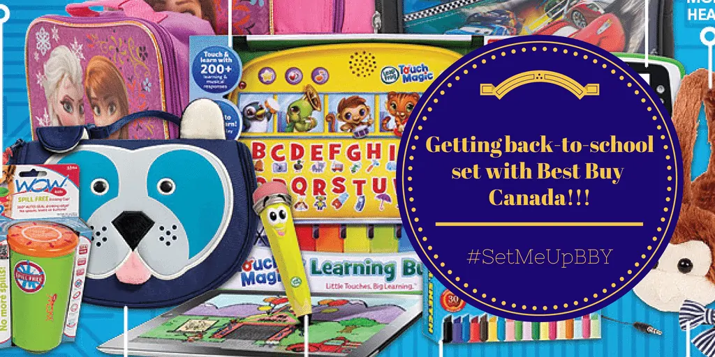 Getting Back-to-School Set With Best Buy Canada & #SetMeUpBBY!