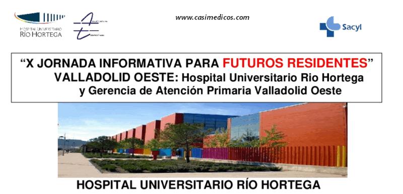 X Jornada Informativa para futuros residentes del Área de Salud Valladolid Oeste.