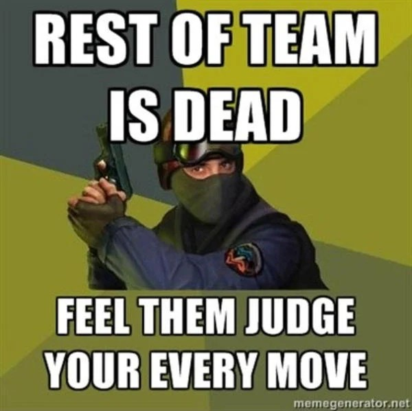meme about being last player in CSGO
