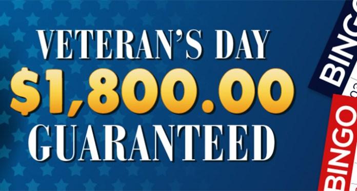 Downtown Bingos Veteran's Day $1,800 Guaranteed Cash Prize