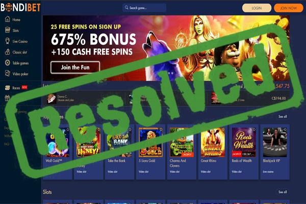 Bondibet Com Payout Complaint Resolved Casino Players Report