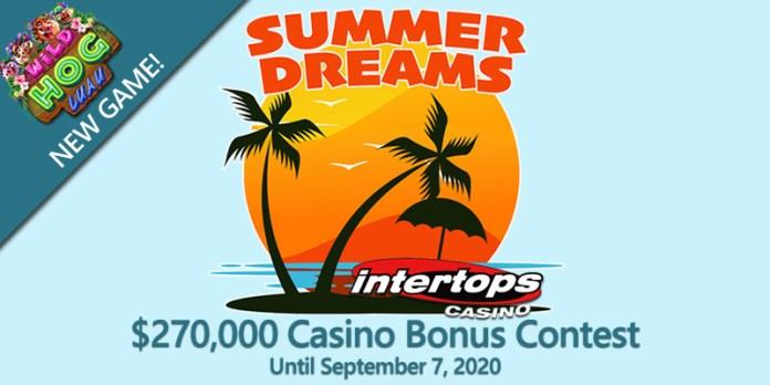 Summer Dreams are Here at Intertops Casino, Get $270K in Bonus Prizes