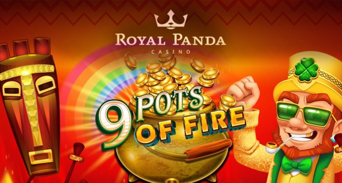 Dazzle the Reels at Royal Panda and Play in Their 9 Pots of Fire Promotion