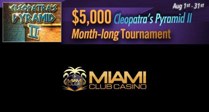 Miami Club Offering a $5K Cleopatra's Pyramid II Tourney