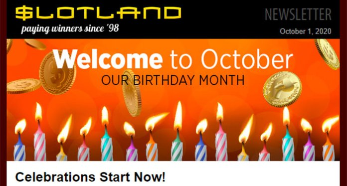 Come Celebrate Slotland's 22nd Birthday All October Long!