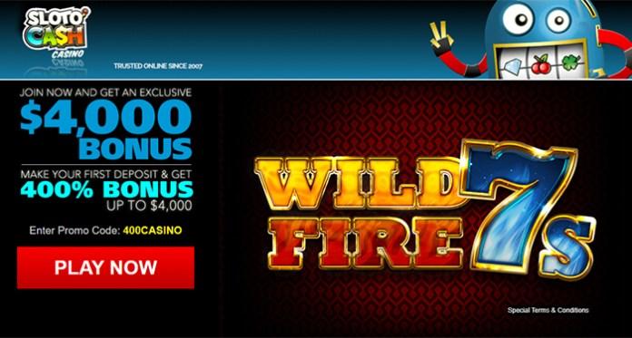 New $4,000/400% Bonus on Wild Fire 7's at Sloto'Cash