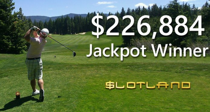 Slotland Player Wins $226,884 Progressive Jackpot - Golf, Party and Vegas